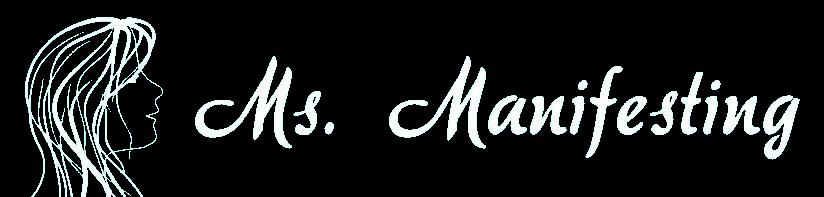 Ms Manifesting